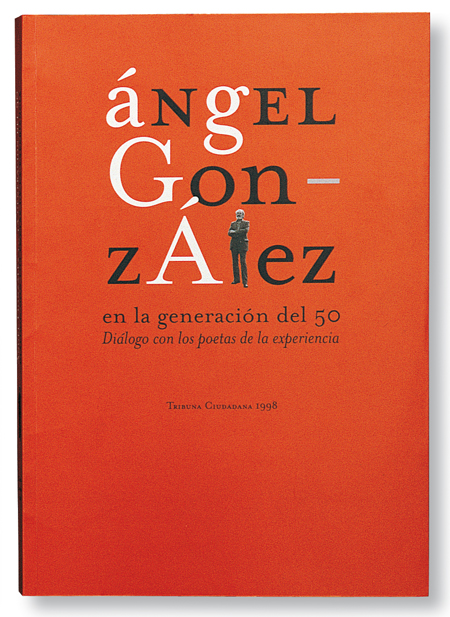 angel-gonzalez-en-la-generacion.jpg