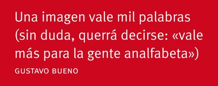 Cita de Gustavo Bueno